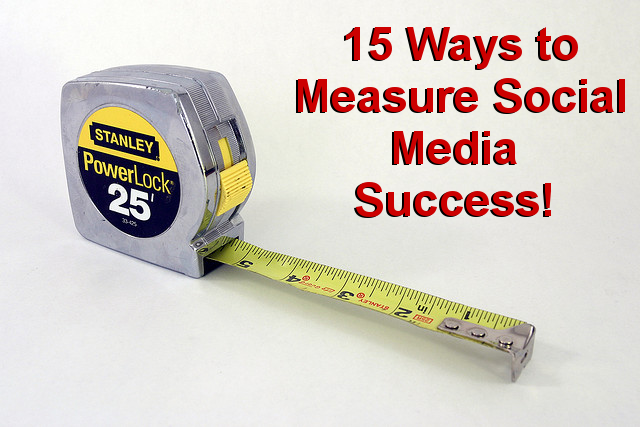15 Ways to Measure Social Media Success (and Why Authors Should Ignore Them)